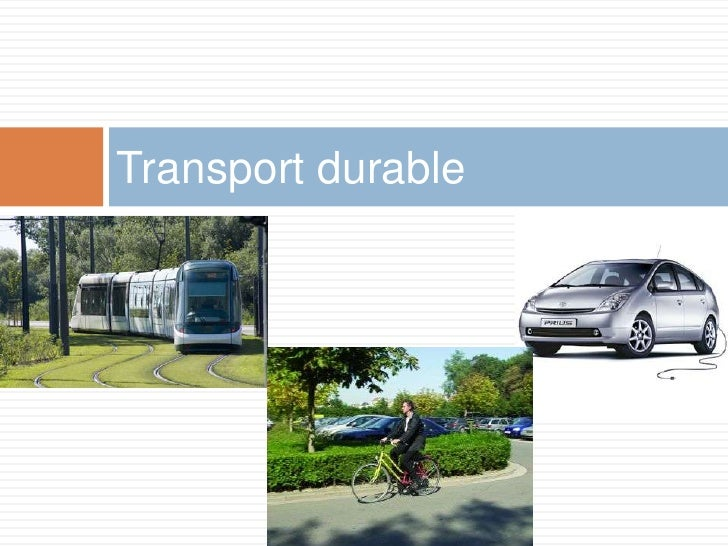 Transport durable<br />