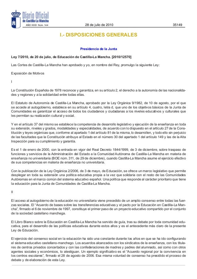 I.- DISPOSICIONES GENERALESPresidencia de la JuntaLey 7/2010, de 20 de julio, de Educación de Castilla-La Mancha. [2010/12...