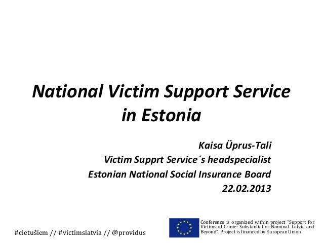 National Victim Support Service               in Estonia                                                Kaisa Üprus-Tali  ...