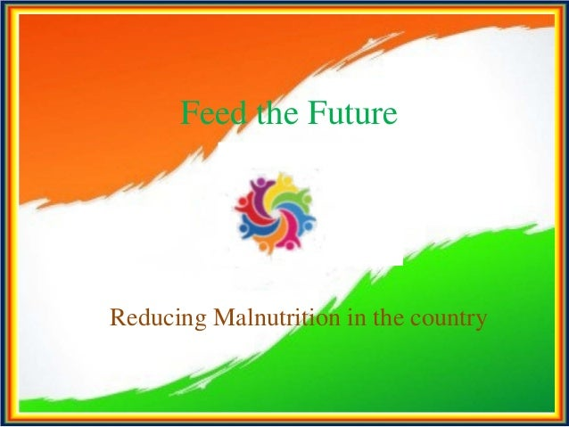 Feed the Future Reducing Malnutrition in the country