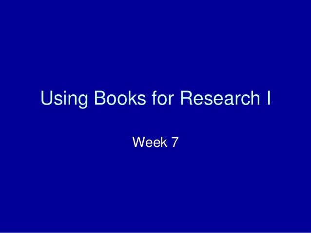 Lesson 7: Using Books for Research, Part I