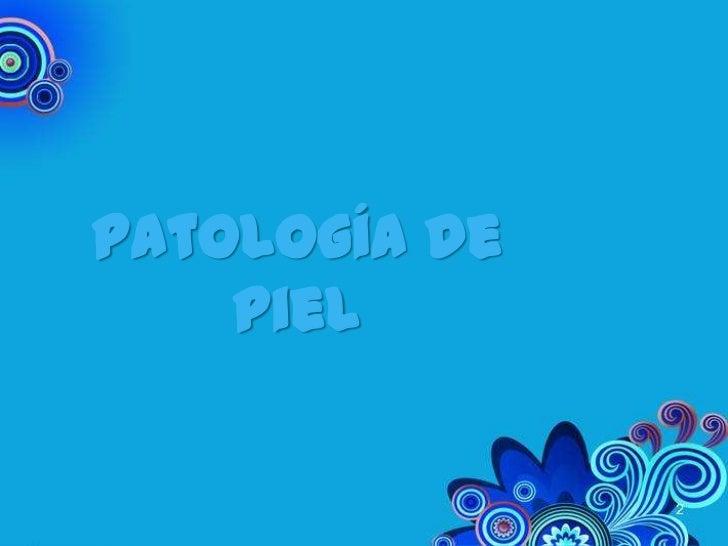 7. patología de piel