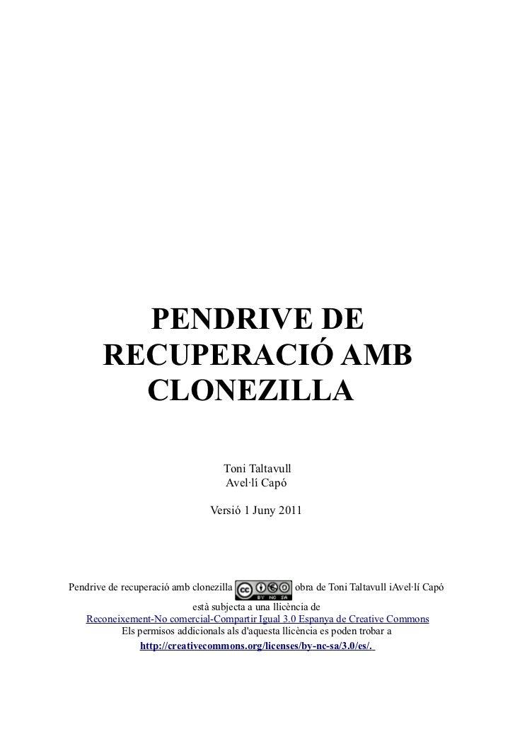 PENDRIVE DE       RECUPERACIÓ AMB         CLONEZILLA                                   Toni Taltavull                     ...
