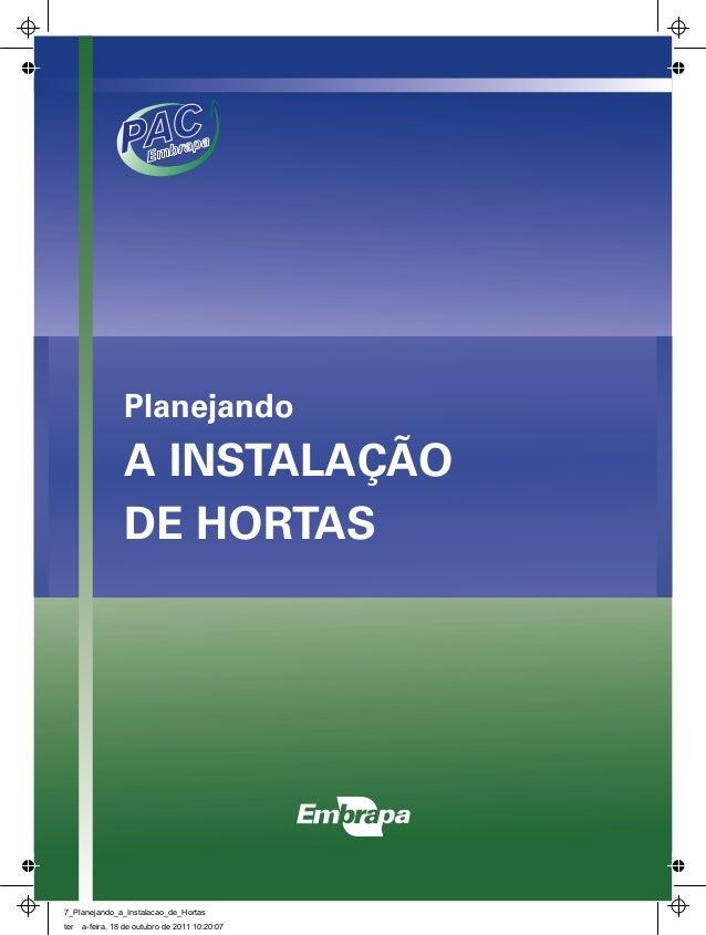 Planejando A INSTALAÇÃO DE HORTAS 7_Planejando_a_Instalacao_de_Hortas ter a-feira, 18 de outubro de 2011 10:20:07