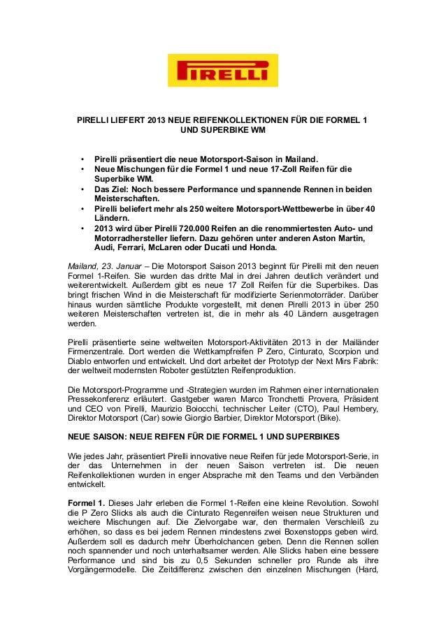 PIRELLI LIEFERT 2013 NEUE REIFENKOLLEKTIONEN FÜR DIE FORMEL 1                         UND SUPERBIKE WM   •   Pirelli präse...