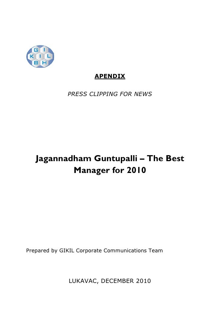 APENDIX              PRESS CLIPPING FOR NEWS   Jagannadham Guntupalli – The Best           Manager for 2010Prepared by GIK...
