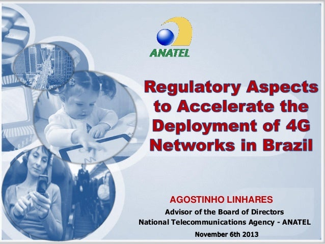 7 regulatory aspects to accelerate the deployment of 4 g networks in brazil