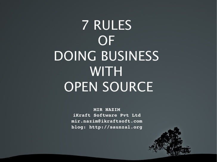 7 Rules Of Doing Business In Open Source