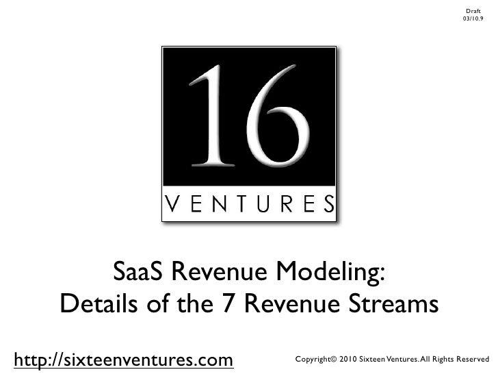 Draft                                                                              03/10              SaaS Revenue Modelin...
