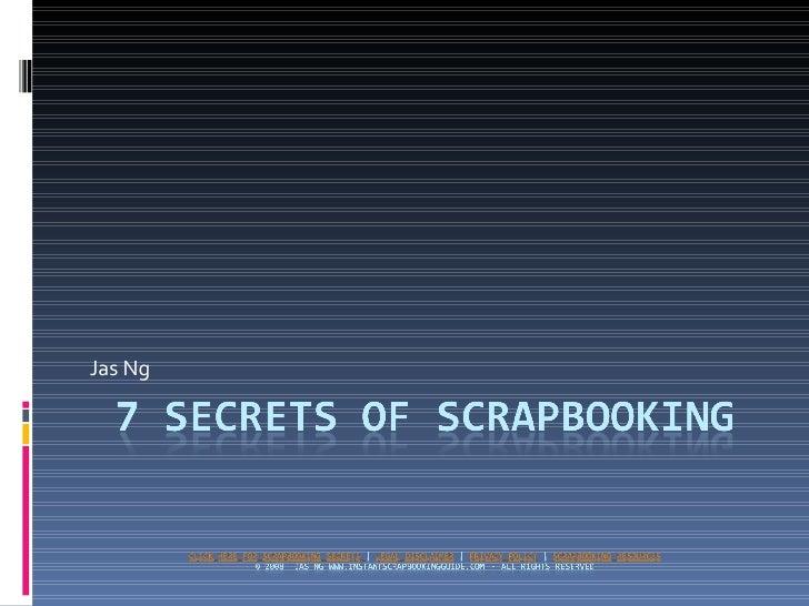 7 Secrets Of Scrapbooking