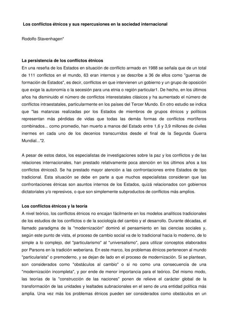 Los conflictos étnicos y sus repercusiones en la sociedad internacional   Rodolfo Stavenhagen*     La persistencia de los ...