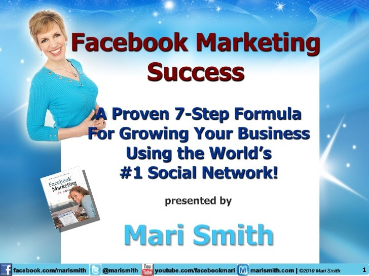 Facebook Marketing Success: 7-Step Formula for Growing Your Business - by Mari Smith