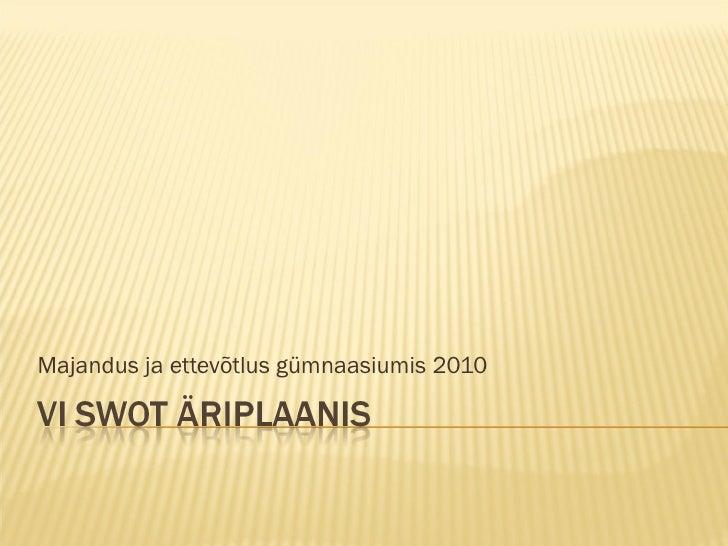 Majandus ja ettevõtlus gümnaasiumis 2010