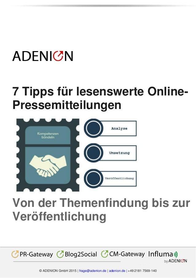 Multichannel by © ADENION GmbH 2015 | frage@adenion.de | adenion.de | +49 2181 7569-140 7 Tipps für lesenswerte Online- Pr...