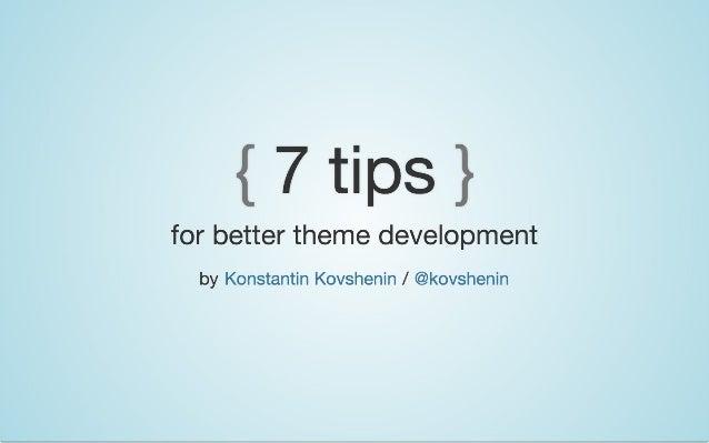 7 Tips for Better WordPress Theme Development