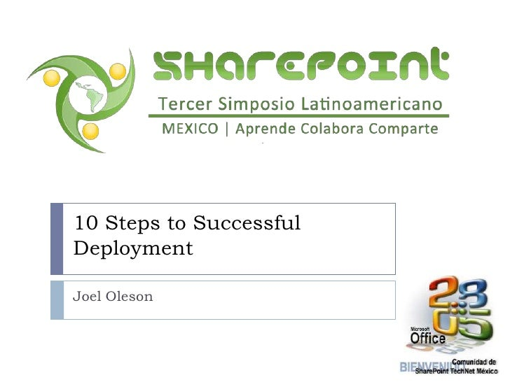 7 - Top ten tips for a SharePoint Succesfull Deployment, por Joel Oleson