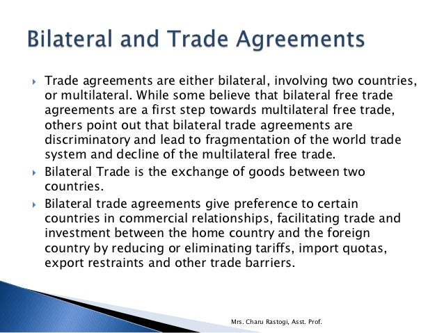Multilateral and bilateral trading system
