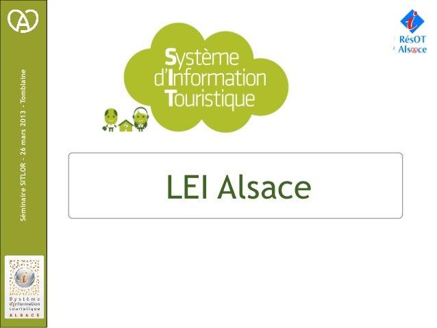 Séminaire SITLOR – 26 mars 2013 - Tomblaine        1901096    LEI Alsace