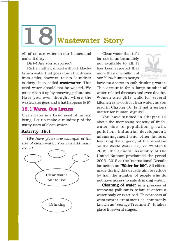 18                  Wastewater StoryAll of us use water in our homes and            Clean water that is fitmake it dirty. ...