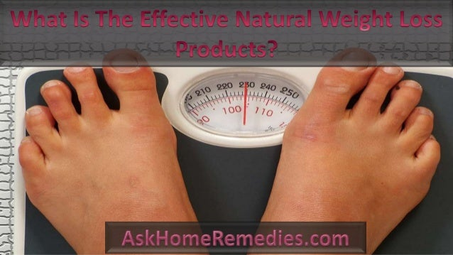 What Is The Effective Natural Weight Loss Products?