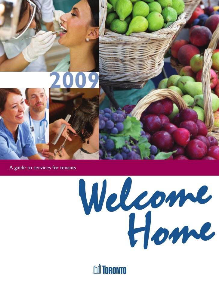2009A guide to services for tenants                                  Welcome                                     H ome