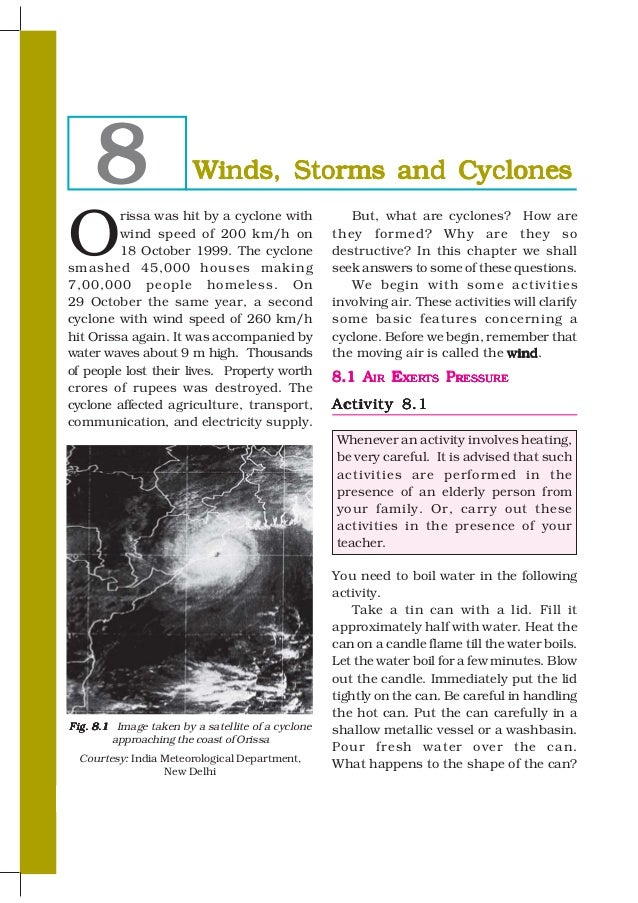 8                  Winds, Storms and CyclonesO         rissa was hit by a cyclone with              But, what are cyclones...