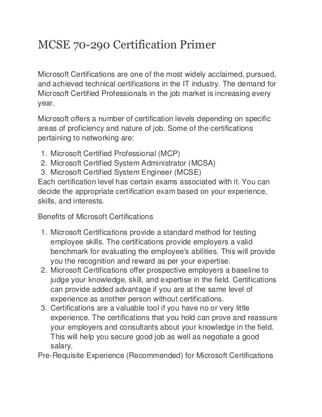 MCSE 70-290 Certification Primer Microsoft Certifications are one of the most widely acclaimed, pursued, and achieved tech...