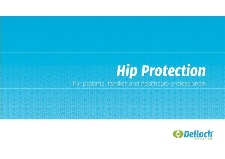 Delloch Hip Protection