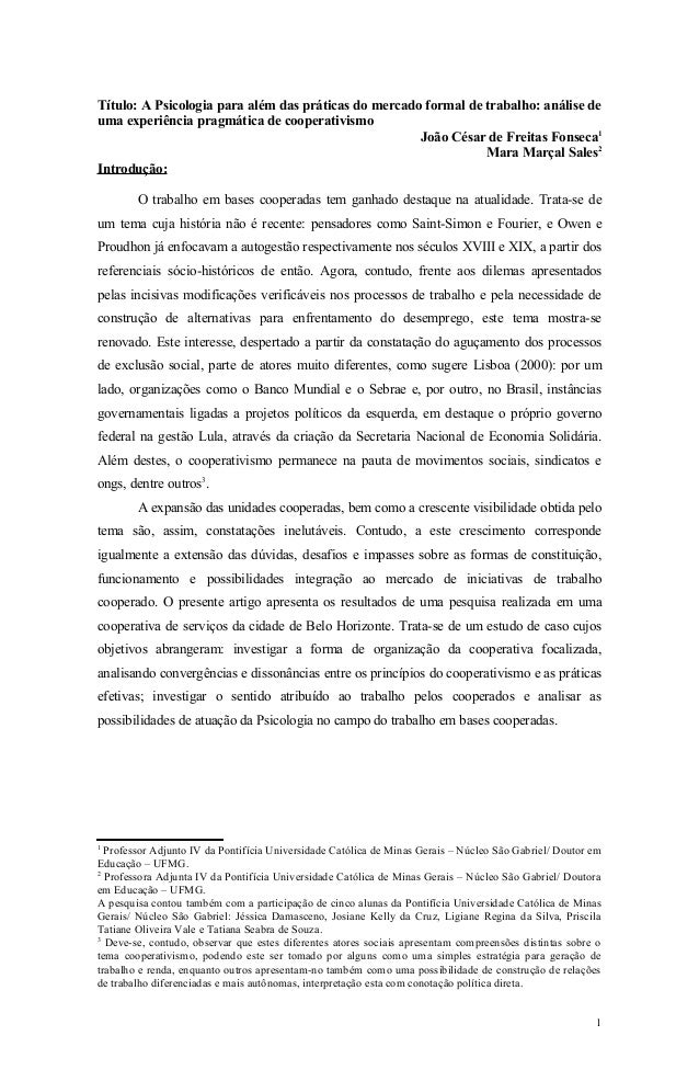 Título: A Psicologia para além das práticas do mercado formal de trabalho: análise de uma experiência pragmática de cooper...