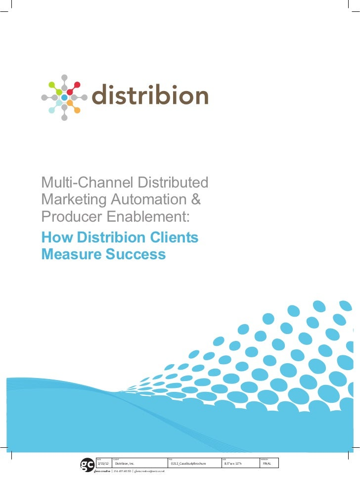 Multi-Channel DistributedMarketing Automation &Producer Enablement:How Distribion ClientsMeasure Success                  ...