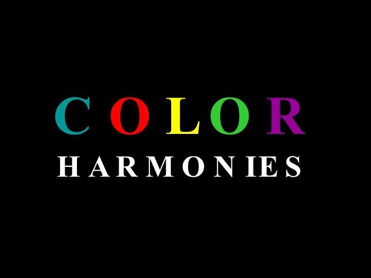 C O L O R  HARMONIES