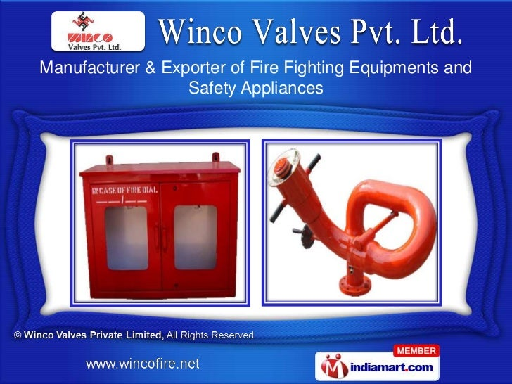 Manufacturer & Exporter of Fire Fighting Equipments and                  Safety Appliances