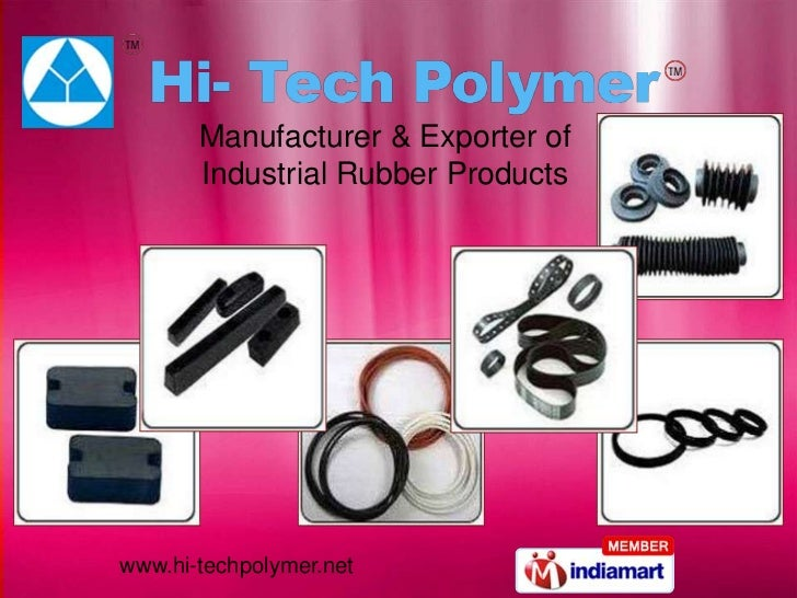 Manufacturer & Exporter of       Industrial Rubber Productswww.hi-techpolymer.net
