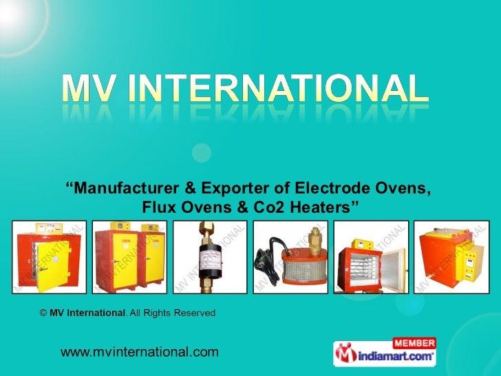 MV International Delhi India