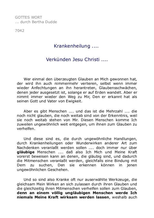 GOTTES WORT  ... durch Bertha Dudde  7042  Krankenheilung ....  Verkünden Jesu Christi ....  Wer einmal den überzeugten Gl...