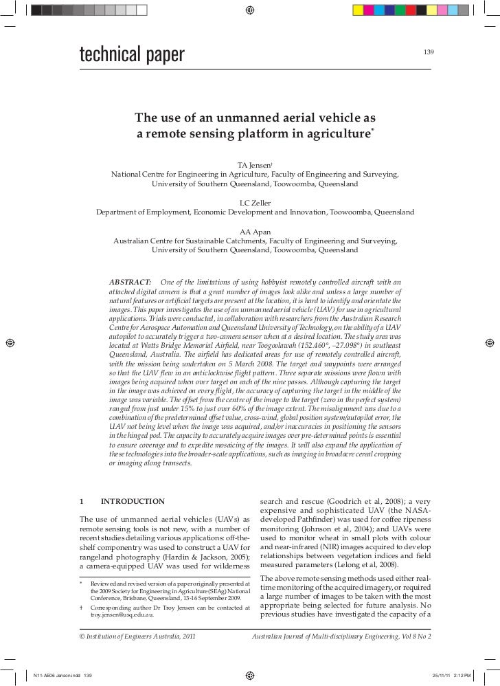 The use of an unmanned aerial vehicle as a remote sensing platform in agriculture*