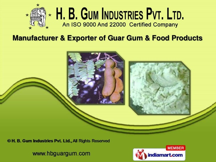 H. B. Gum Industries Private Limited Gujarat  India