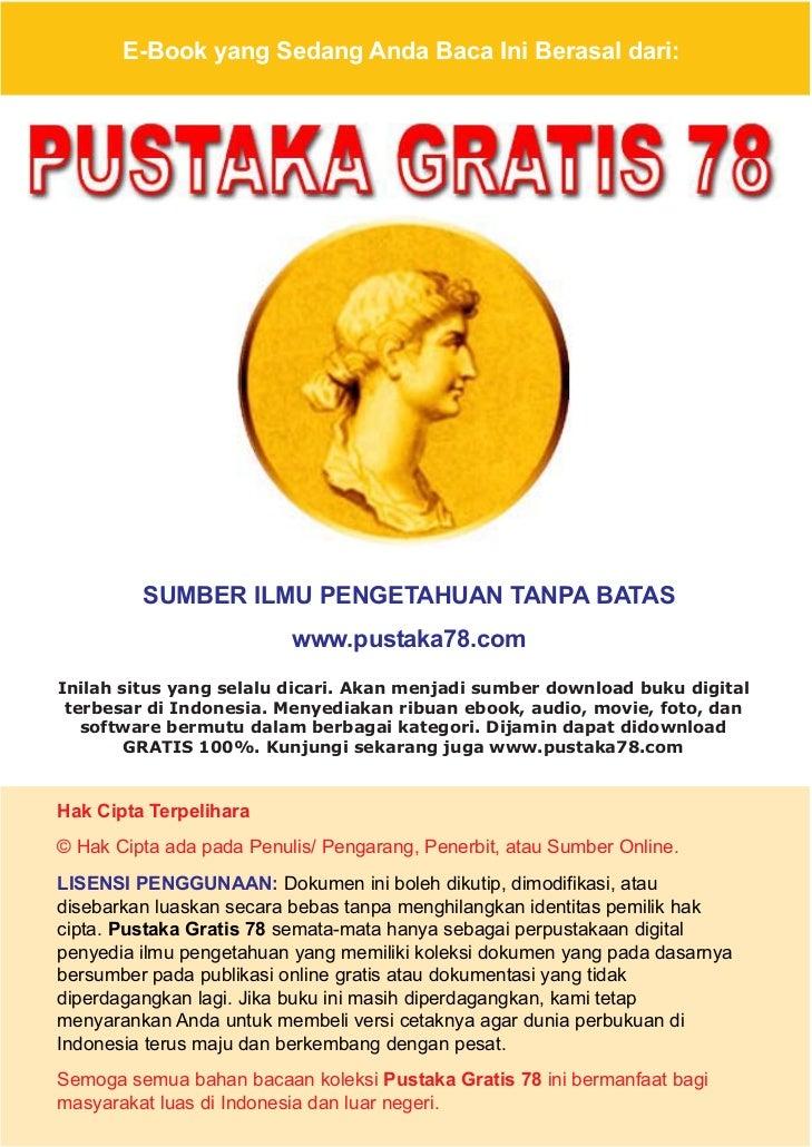 E-Book yang Sedang Anda Baca Ini Berasal dari:         SUMBER ILMU PENGETAHUAN TANPA BATAS                          www.pu...