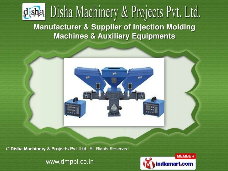 Manufacturer & Supplier of Injection Molding    Machines & Auxiliary Equipments