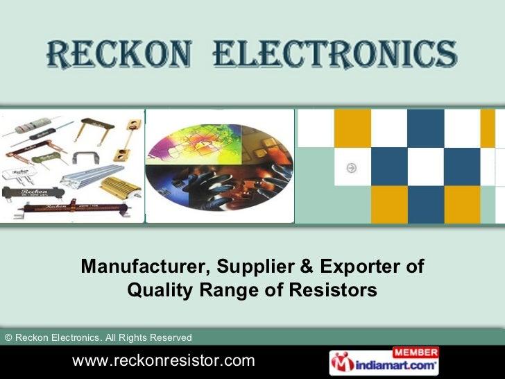 Manufacturer, Supplier & Exporter of Quality Range of Resistors