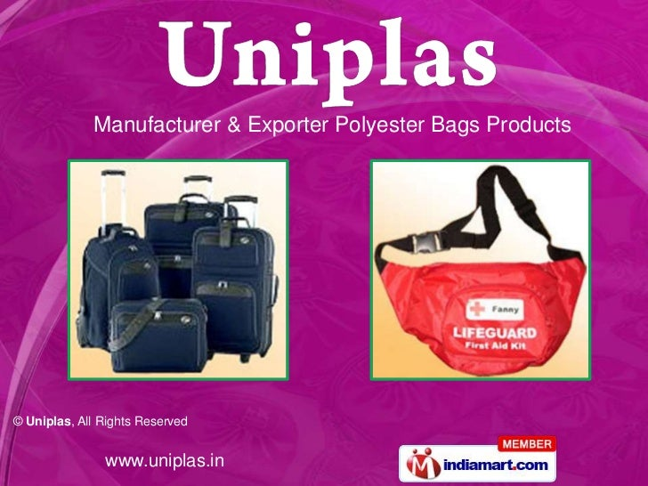 Manufacturer & Exporter Polyester Bags Products© Uniplas, All Rights Reserved               www.uniplas.in
