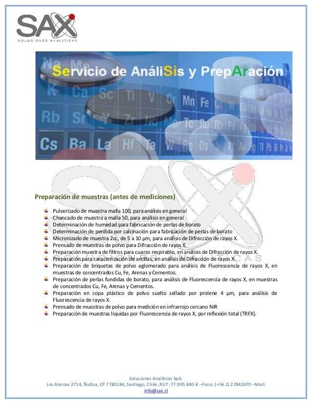 Soluciones Analíticas SpA. Los Alerces 2714, Ñuñoa, CP 7780184, Santiago, Chile, RUT: 77.995.840-K –Fono: (+56 2) 27842470...