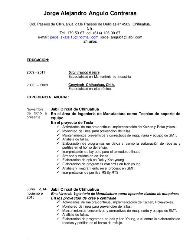 . EDUCACIÓN: 2009 - 2011 Utch trunco 6 tetra Especialidad en Mantenimiento industrial 2006 – 2009 Cecytech Chihuahua, Chih...
