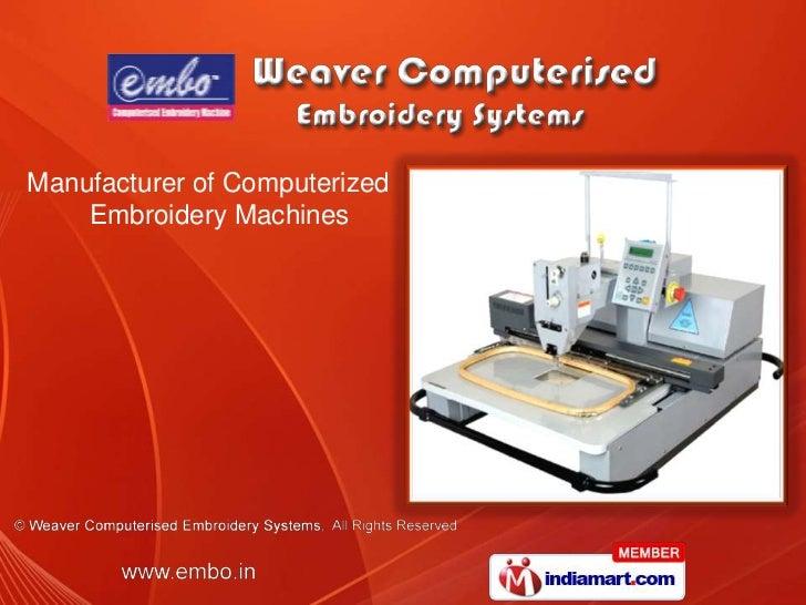 Weaver Computerised Embroidery Systems Maharashtra India