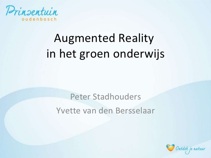 OWD2011 - 4 - Augumented Reality in het groen onderwijs - Peter Stadhouders