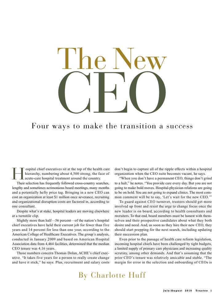 The New                              CEO             Four ways to make the transition a successH          ospital chief ex...