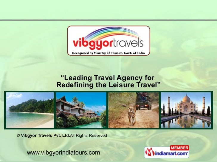 """"""" Leading Travel Agency for  Redefining the Leisure Travel"""""""