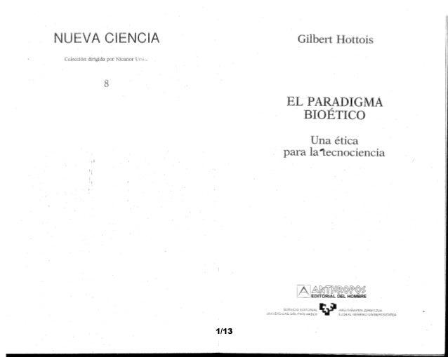 71297 hottois -_el_paradigma_bioetico_cap_1
