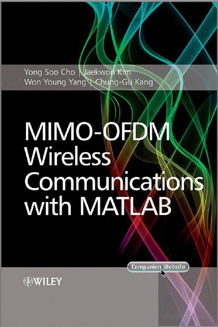 MIMO-OFDMWIRELESSCOMMUNICATIONSWITH MATLABÒ