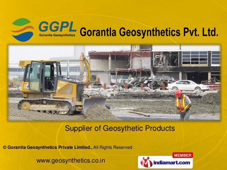Supplier of Geosythetic Products© Gorantla Geosynthetics Private Limited., All Rights Reserved               www.geosynthe...